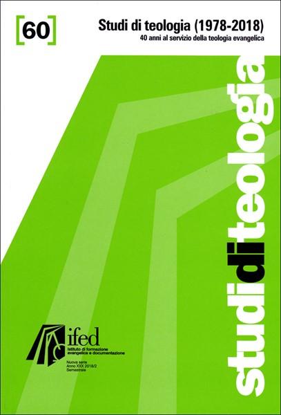 Studi di teologia 1978-2018 (Studi di teologia n°60) (Brossura)