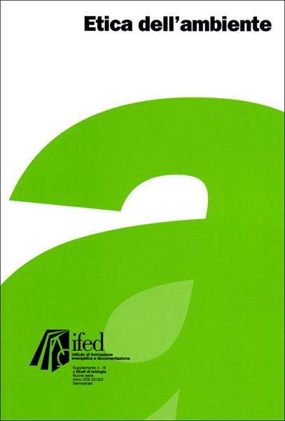 Etica dell'ambiente (Supplemento n° 16 a Studi di teologia)