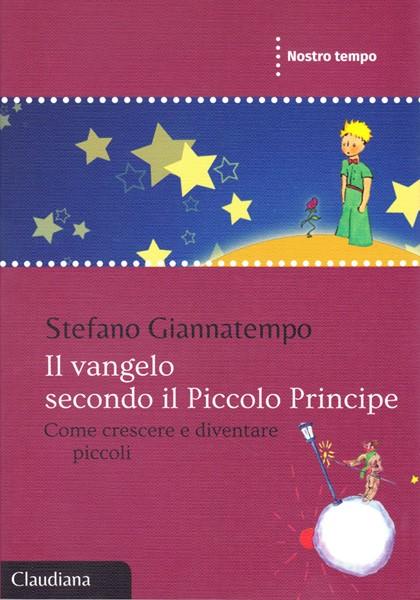 Il Vangelo secondo il Piccolo Principe (Brossura)