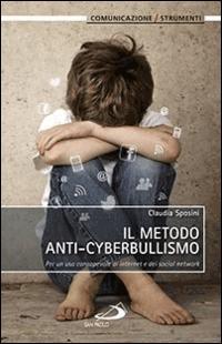 Il metodo anti-cyberbullismo (Brossura)