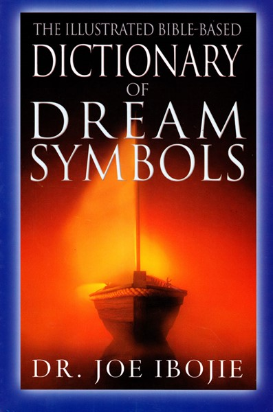 The illustrated Bible-based Dictionary of the Dream Symbols (Brossura)