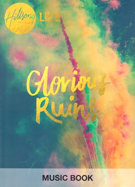Glorious Ruins Songbook (Brossura)