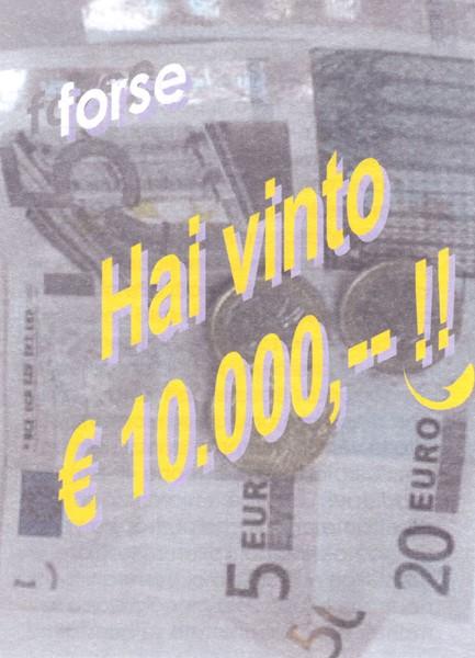 Forse hai vinto 10.000 € (Pieghevole)