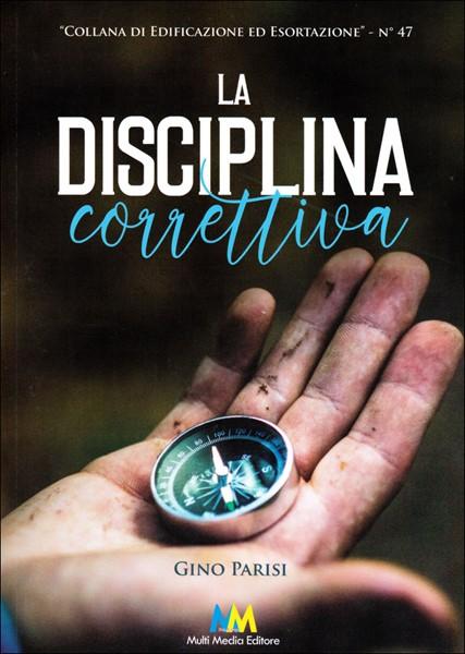 La disciplina correttiva (Brossura)