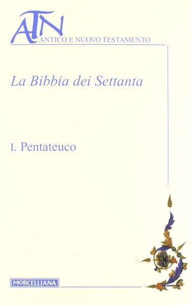 La Bibbia dei Settanta volume I (Copertina rigida)