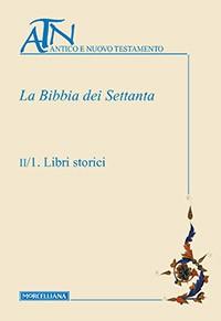 La Bibbia dei Settanta volume II (Copertina rigida)
