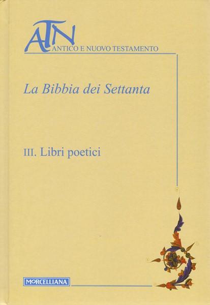 La Bibbia dei Settanta vol. III (Copertina rigida)