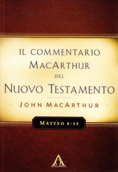 Matteo 8-15 - Commentario MacArthur (Brossura)