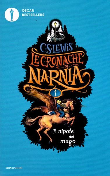Il nipote del mago - Le cronache di Narnia