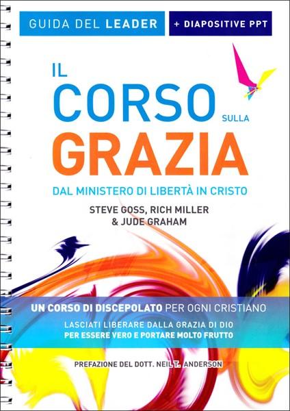 Il Corso sulla Grazia - Guida del Leader + Diapositive PPT (Brossura)