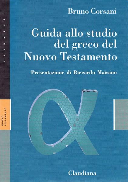 Guida allo studio del Greco del Nuovo Testamento (Brossura)