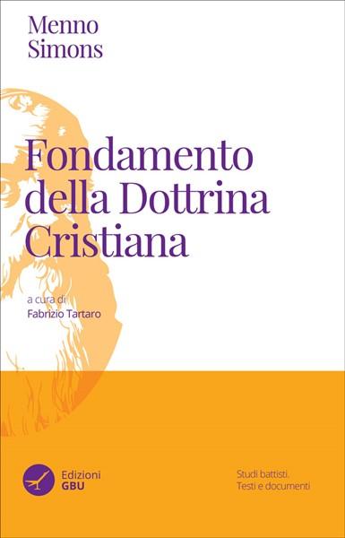 Fondamento della Dottrina cristiana - Acquistalo in prevendita con il 10% di sconto (Brossura)