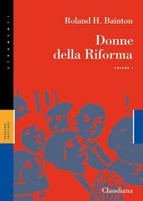 Donne della Riforma Volume 1 (Brossura)