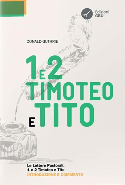 Le Lettere Pastorali - 1 e 2 Timoteo e Tito (Brossura)