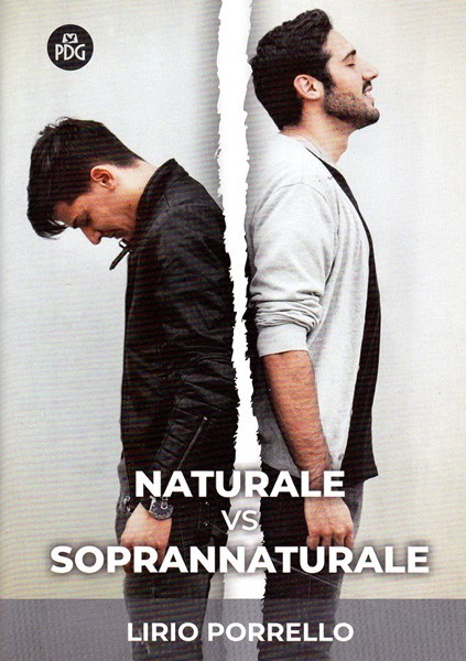 Naturale vs soprannaturale (Spillato)