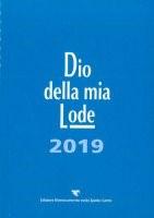 Dio della mia Lode 2019 - Libro canti solo testi