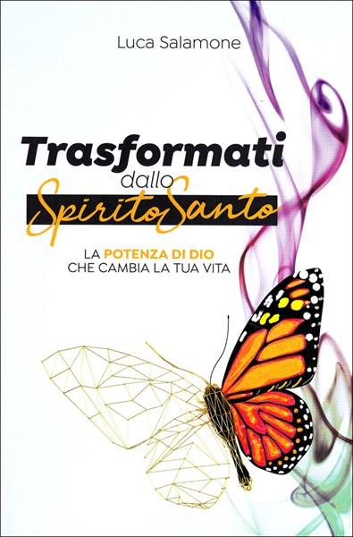 Trasformati dallo Spirito Santo (Brossura)