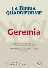 Geremia - La Bibbia quadriforme (Brossura)