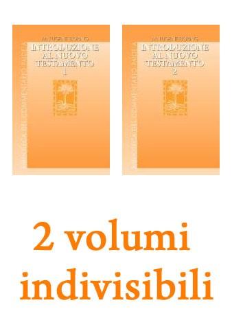 Introduzione al Nuovo Testamento - 2 volumi indivisibili (Brossura)