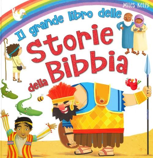 Il grande libro delle storie della Bibbia (Copertina rigida)