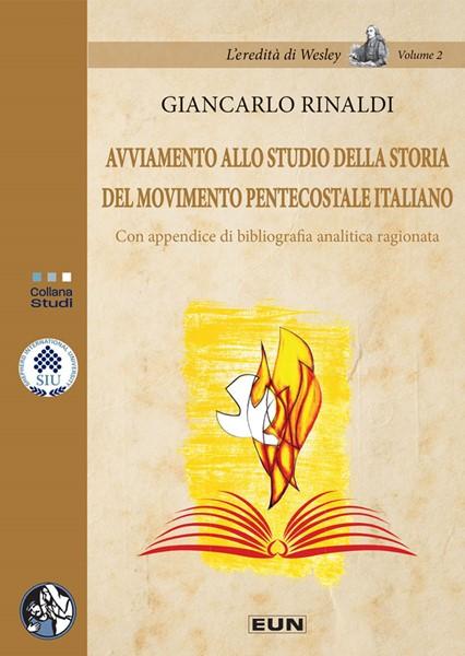 Avviamento allo studio della storia del movimento pentecostale italiano (Brossura)