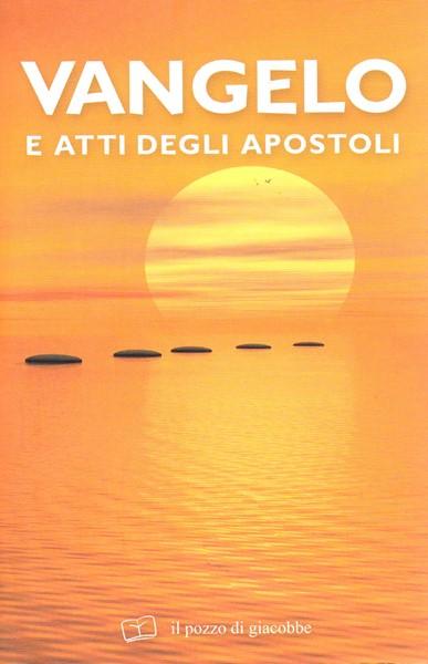 Vangelo e Atti degli Apostoli (Brossura)