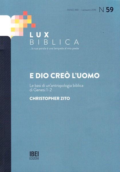 E Dio creò l'uomo Lux Biblica - n° 59 (Brossura)