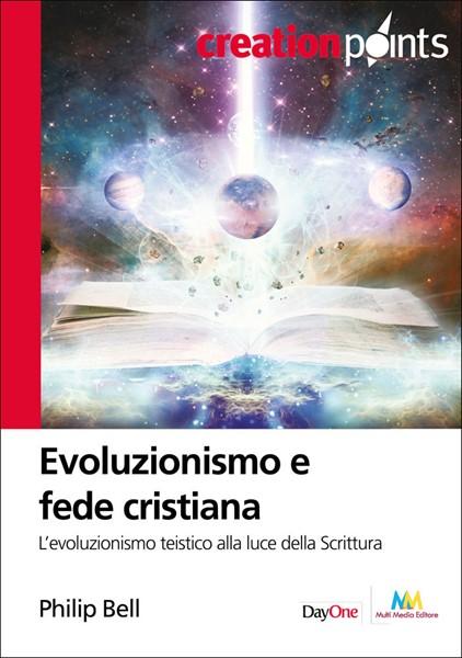 Evoluzionismo e fede cristiana (Brossura)