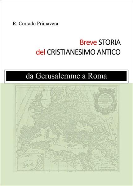 Breve storia del Cristianesimo antico (Brossura)