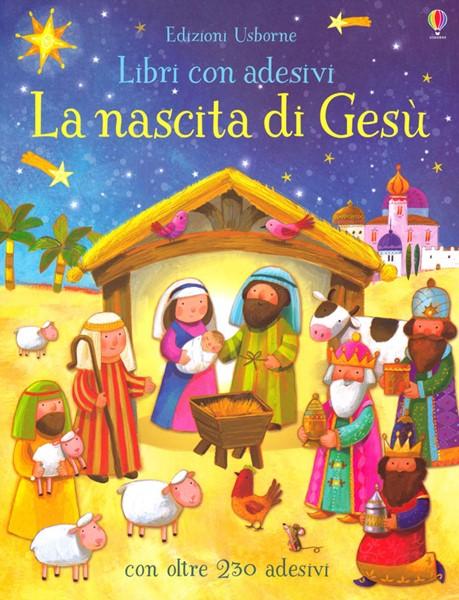 La nascita di Gesù - Libro con adesivi (Brossura)