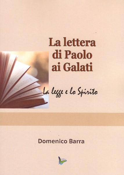 La lettera di Paolo ai Galati (Brossura)