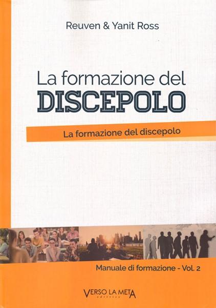 La formazione del discepolo (Brossura)