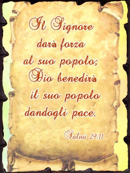 Quadretto in legno lavorato a mano Salmo 29:11