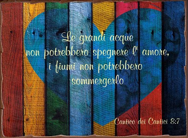 Quadretto in legno lavorato a mano Cantico dei Cantici 8:7 Arcobaleno