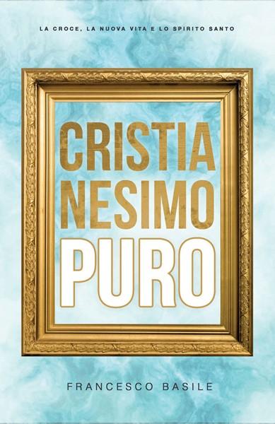 Cristianesimo puro (Brossura)