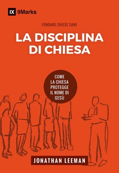 La disciplina di chiesa (Brossura)