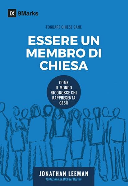 Essere un membro di chiesa (Brossura)