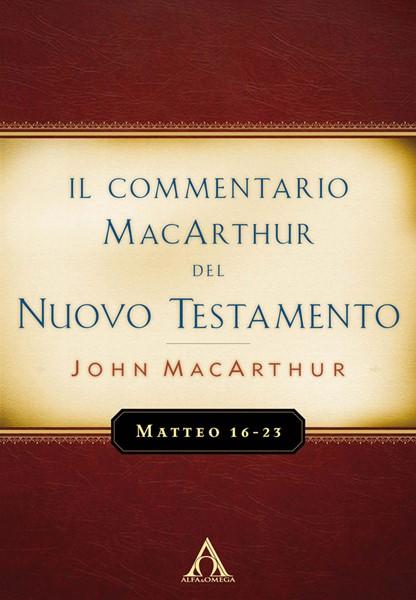 Matteo 16-23 - Commentario MacArthur (Brossura)