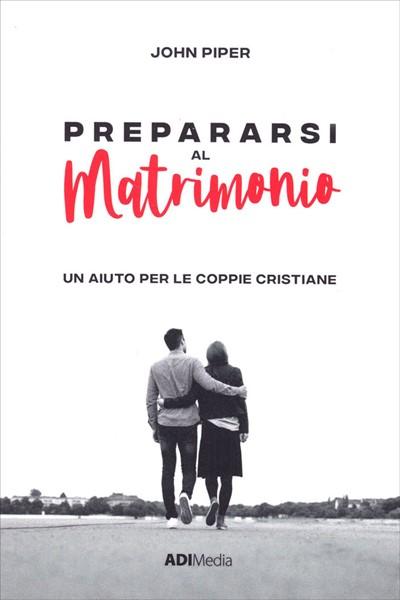 Prepararsi al matrimonio (Brossura)