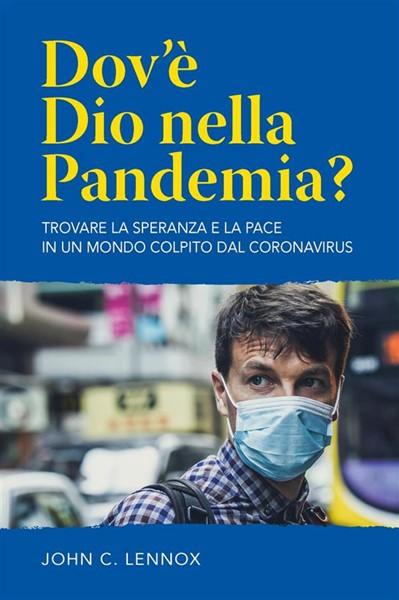 Dov'è Dio nella pandemia? (Brossura)