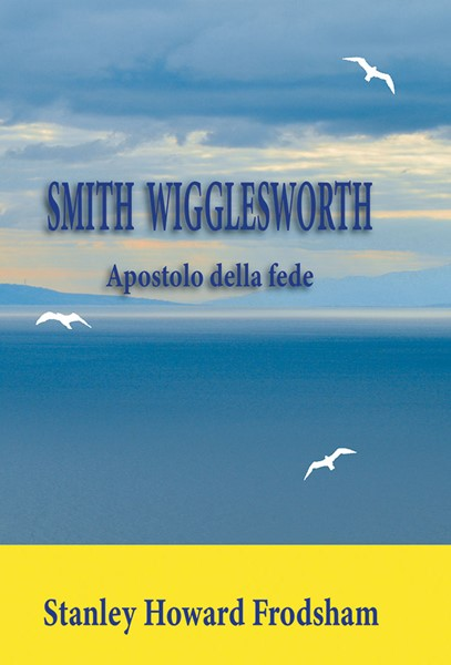 Smith Wigglesworth (Brossura)