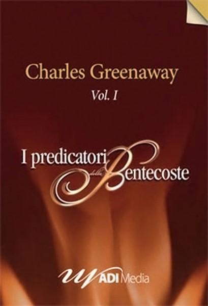 Charles Greenaway Vol. 1 - Sermoni Mp3