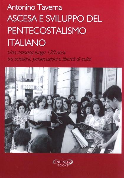 Ascesa e sviluppo del pentecostalismo italiano (Brossura)