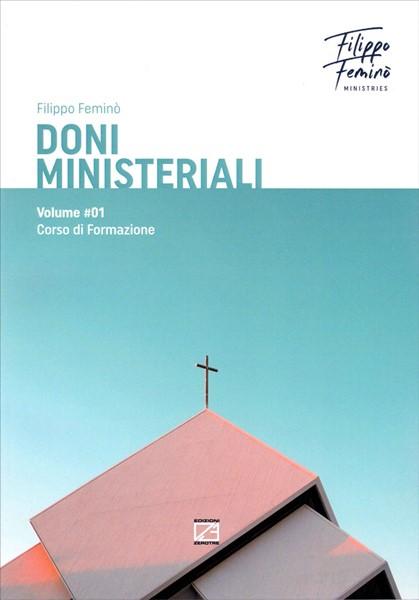 Doni ministeriali Volume 1 (Brossura)