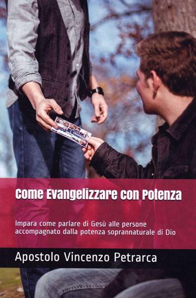 Come evangelizzare con potenza (Brossura)