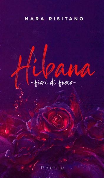 Hibana: fiori di fuoco (Brossura)