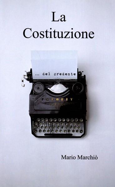 La Costituzione del credente (Brossura)