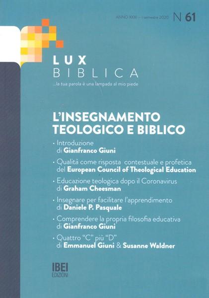 L'insegnamento teologico e biblico Lux Biblica - n° 61 (Brossura)