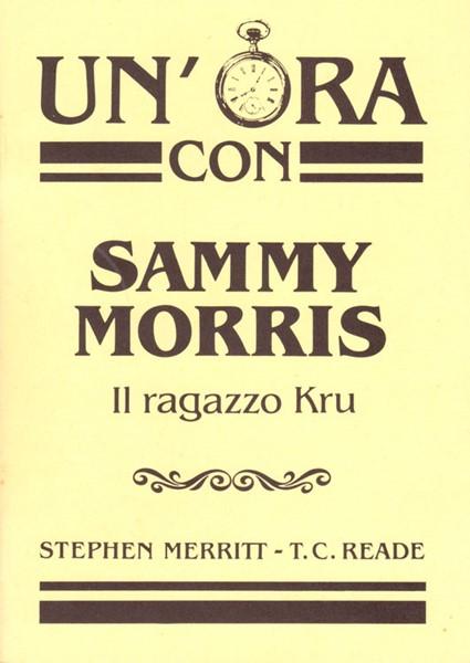 Un'ora con Sammy Morris (Spillato)