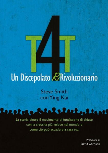T4T: Un discepolato Ri-Rivoluzionario